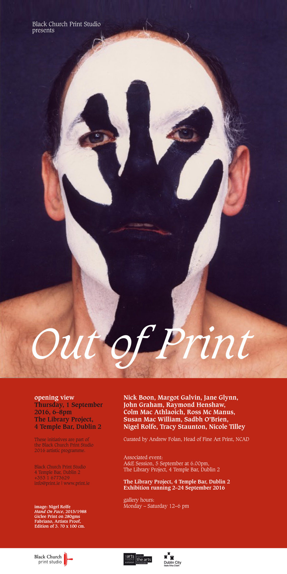 Out of Print   Thursday, 1 September, 2016   The Library Project   4, Temple Bar, Dublin 2
