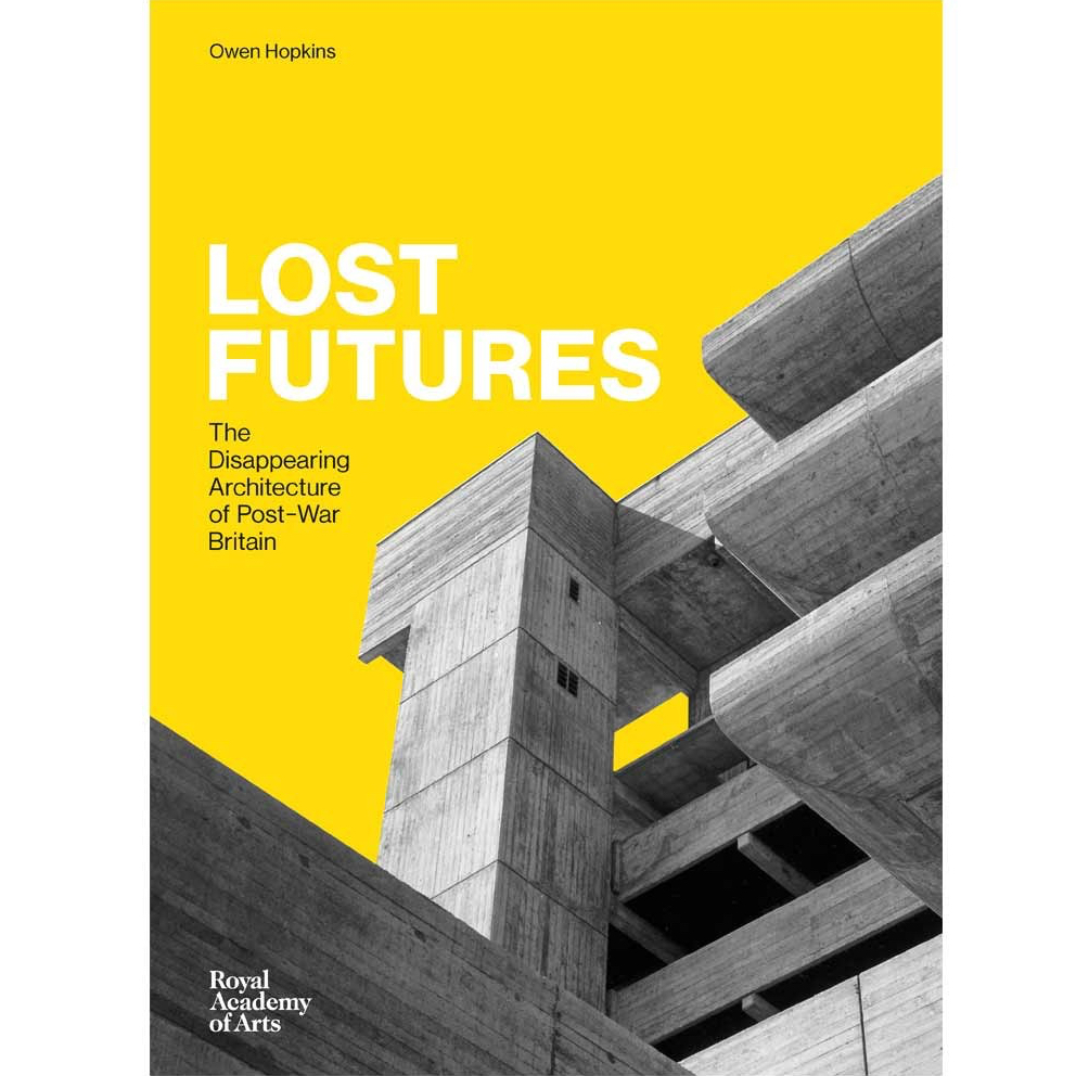 Lost Futures Launching in January 2017, my latest book is Lost Futures – an exploration of  35 post-war British buildings that have been demolished or heavily altered, and the values and ideologies that shaped both their creation and eventual destruction.