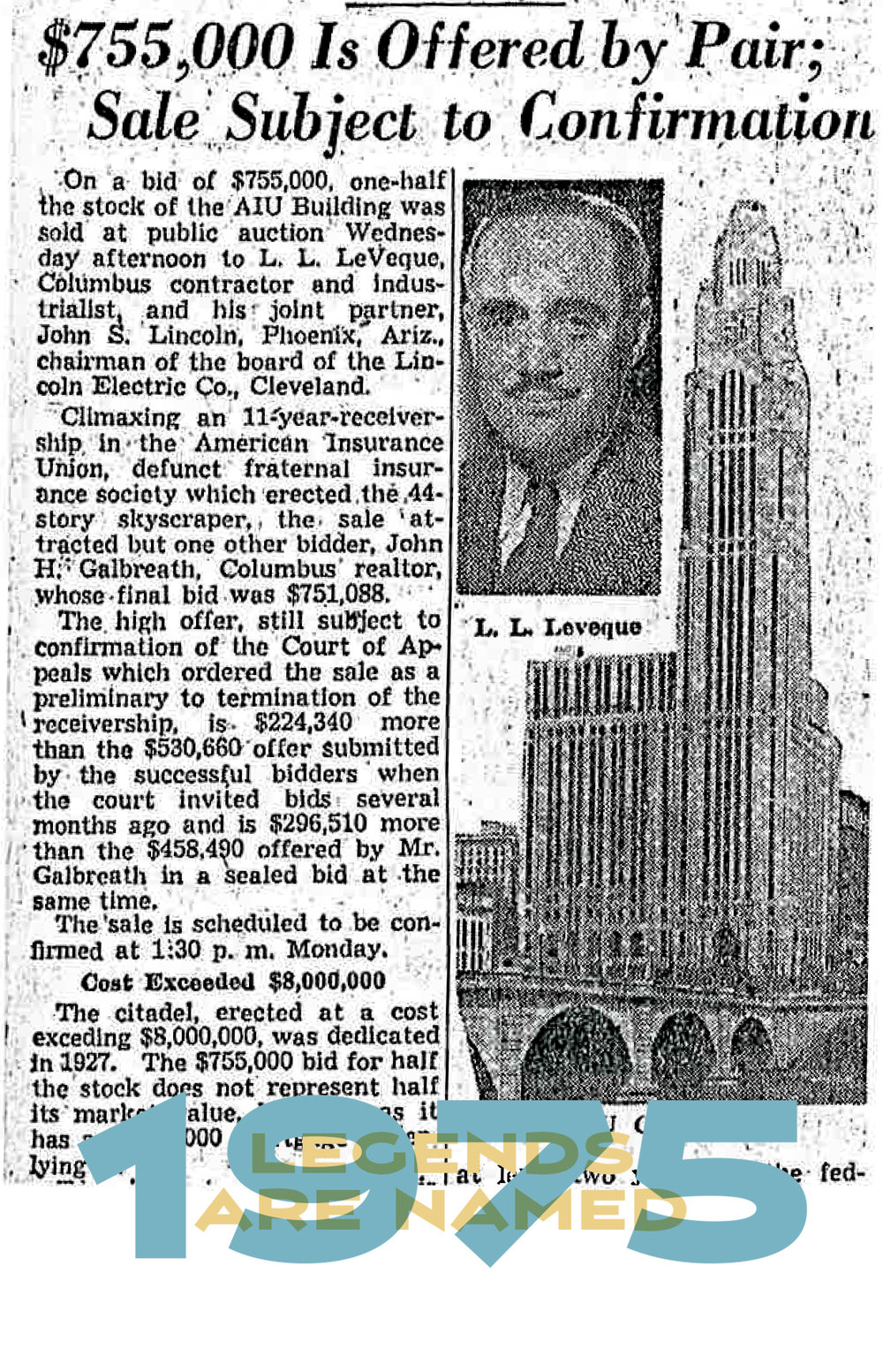 For $755,000 Leslie LeVeque And John C. Lincoln Purchase The American Insurance Union Citadel Building And Its Renamed LeVeque Tower.