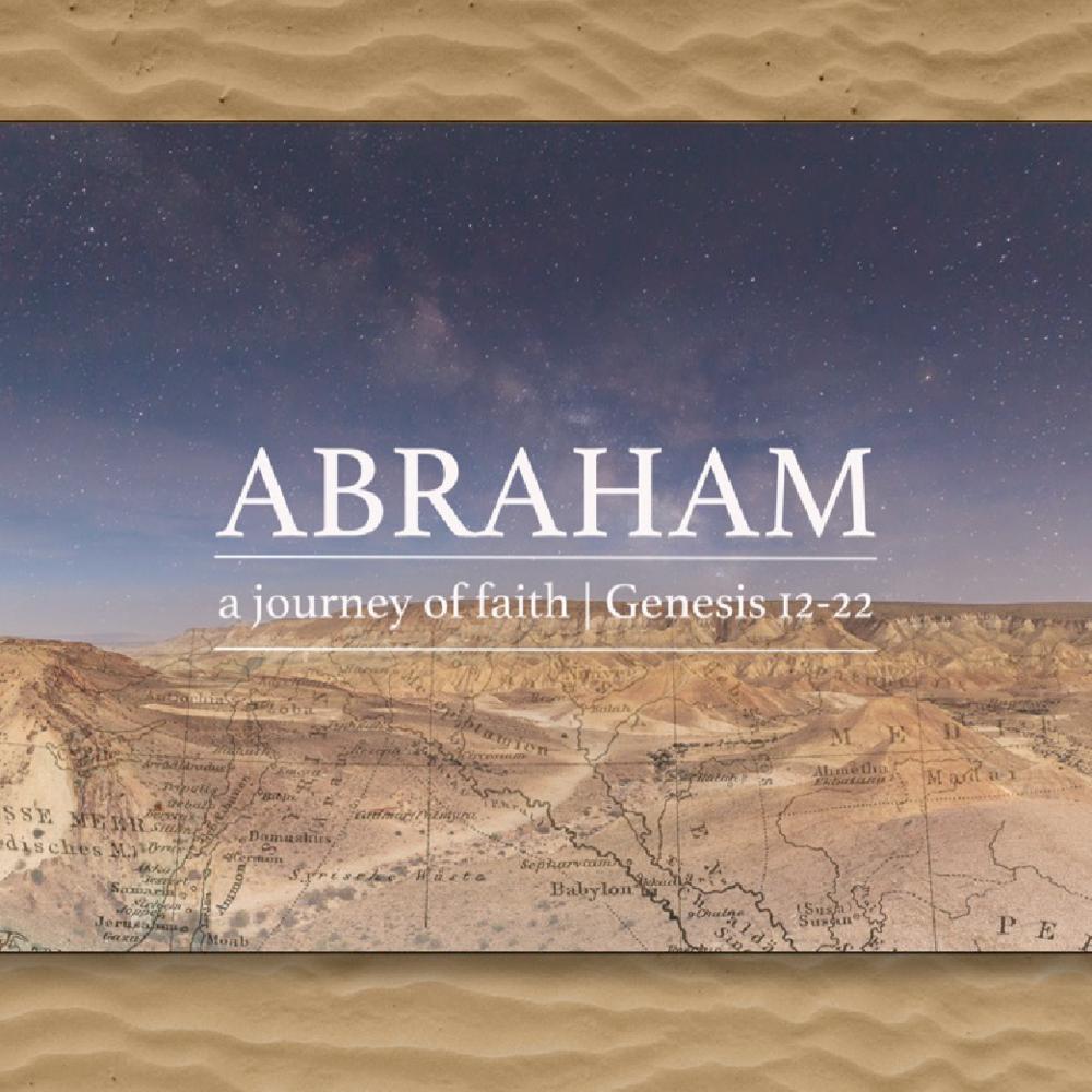 Abraham Sermon Series
