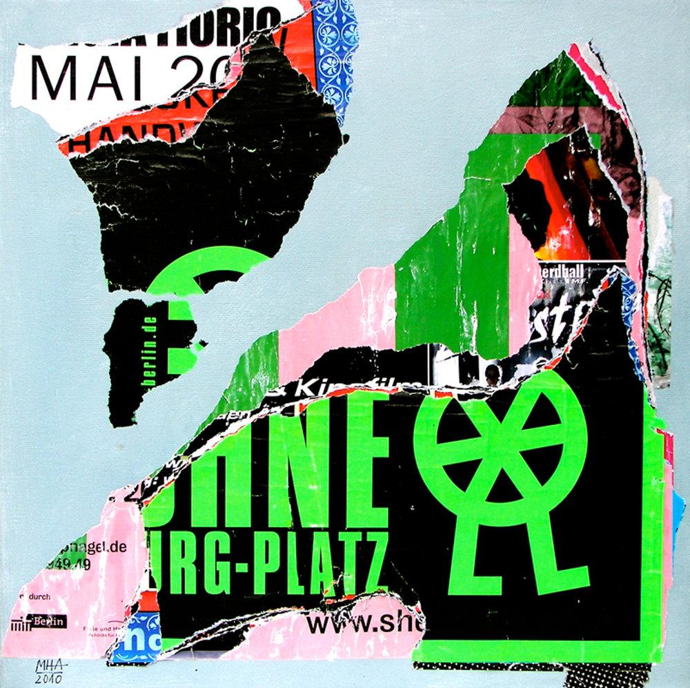 In Kreuzberg gerissen und geklebt 7 , 2010, Collage auf Leinwand mit Acryl, 40x40 cm