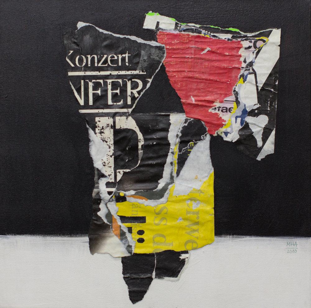 In Kreuzberg gerissen und geklebt 15 , 2010,Collage auf Leinwand mit Acryl, 40x40 cm
