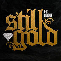 STILL GOLD (2011) iTunes  Spotify