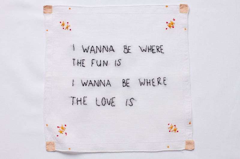 I wanna be where the fun is, I wanna be where the love is