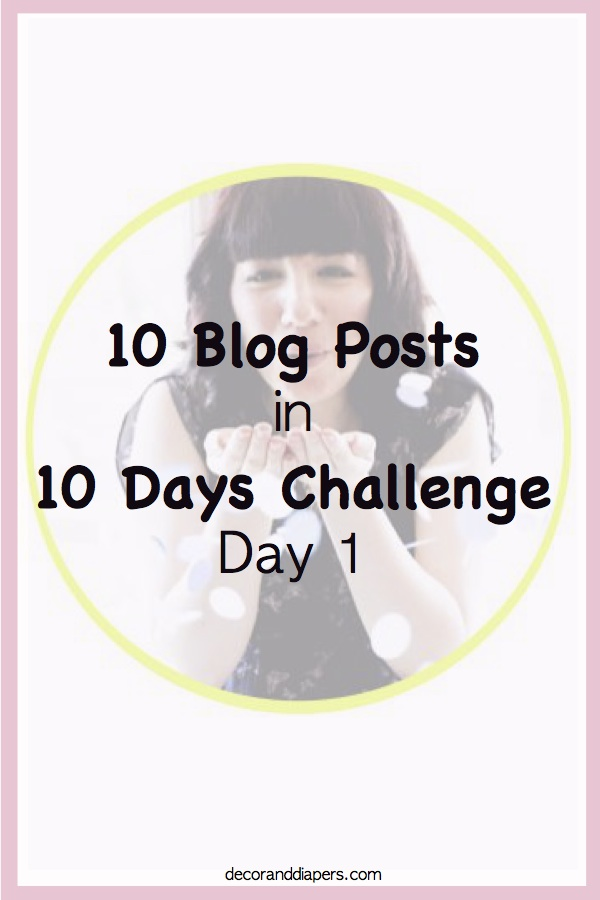 10 Blog Posts in 10 Days Challenge