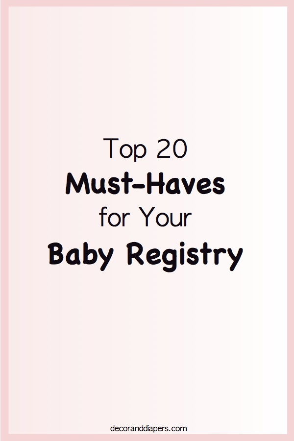 20170905 Top 20 items for your baby registry