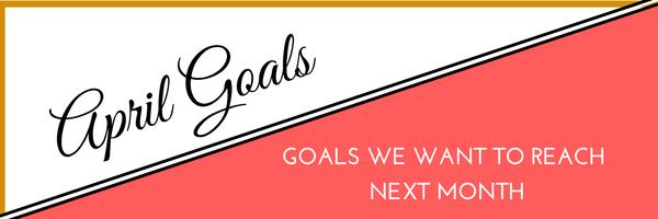 Goal Setting April
