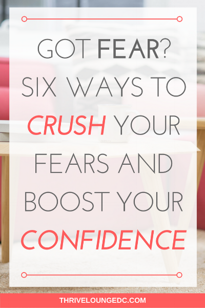 crush your fears