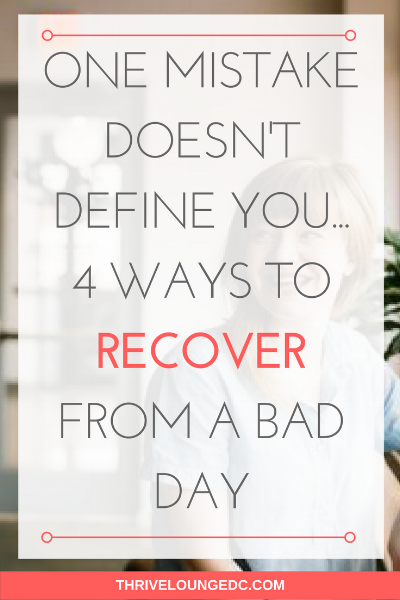 Recover From A Bad Day