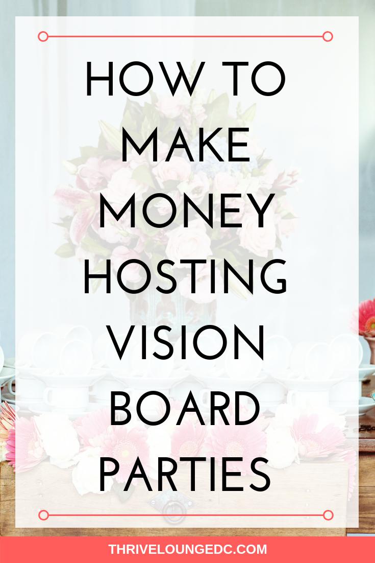 make money hosting vision board parties.png