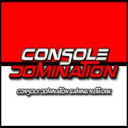 CONSOLE DOMINATION   Console Domination is based and developed in Australia, featuring on XBOX Live and covering media events all around Australia, CD has been an active part of the gaming industry since 2006. Based out of Albury Wodonga   WWW.CONSOLEDOMINATION.COM