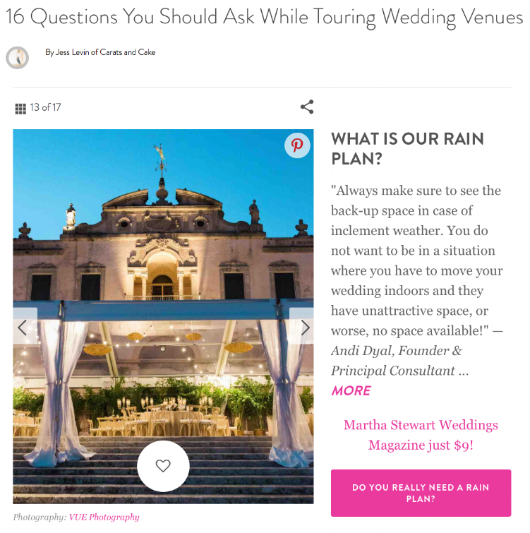 We recently shared some tips for venue shopping with Martha Stewart Weddings. Check it out!