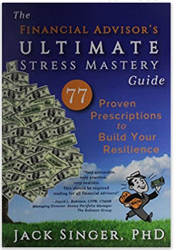 https://www.amazon.com/Financial-Advisors-Ultimate-Stress-Mastery/dp/0970069448