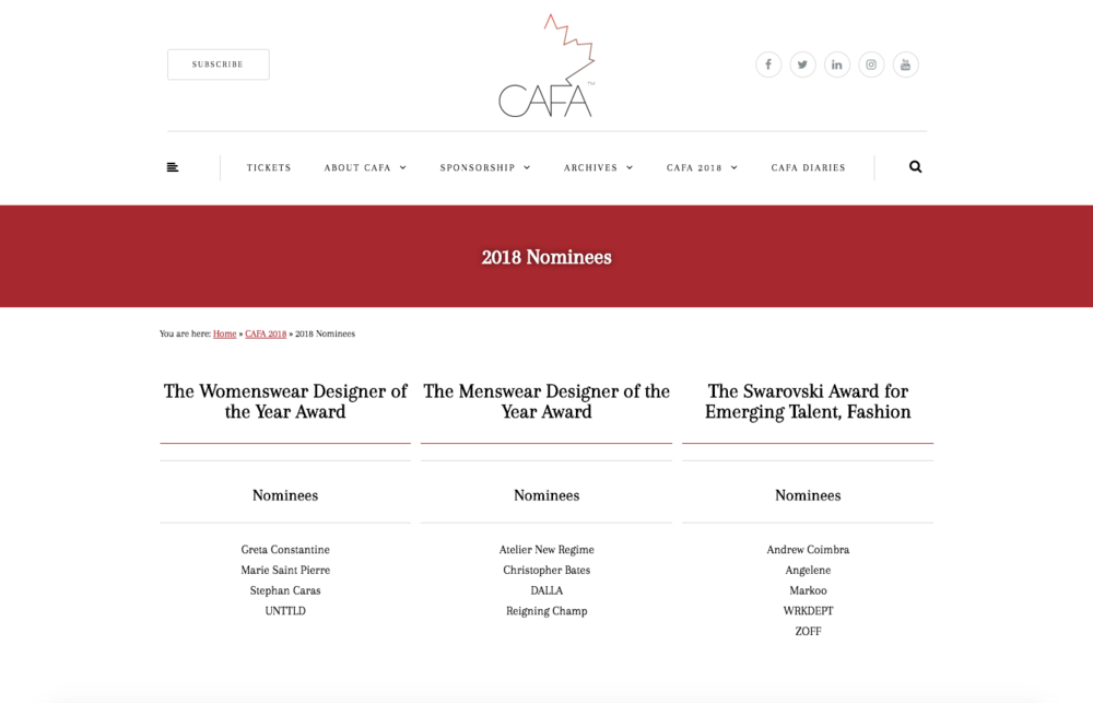 Nominated for  The Swarovski Award for Emerging Talent, Fashion  at the   Canadian Arts & Fashion Awards