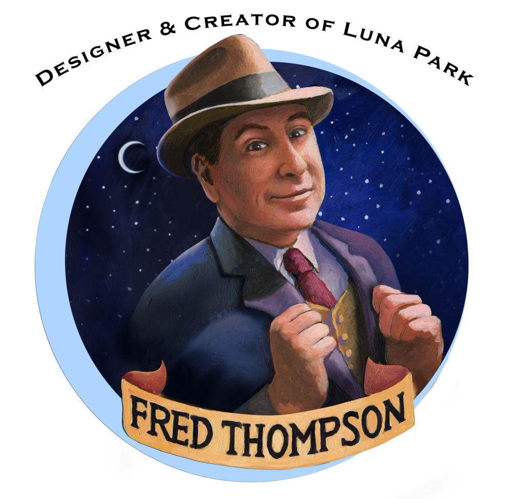 Fred Thompson - Creator and Designer of Luna Park!