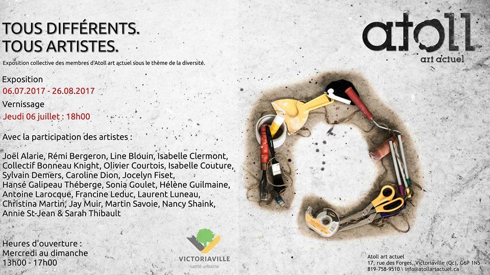 -  « DIVERSITÉ » -L'EXPOSITION DES MEMBRES       DU 6 JUILLET AU 26 AOÛT 2017Articles de presse:La diversité passe l'été à l'Atoll - Manon Toupin, La Nouvelle (7 juillet 2017)Une expo dédiée à 22 membres - Manon Toupin, La Nouvelle (27 juin 2017)Atoll art actuel: exposition des membres - Hughes Laroche, KYQ 95.7 (13 juin 2017)Atoll art actuel prépare une expo des membres - Manon Toupin, La Nouvelle (12 juin 2017)