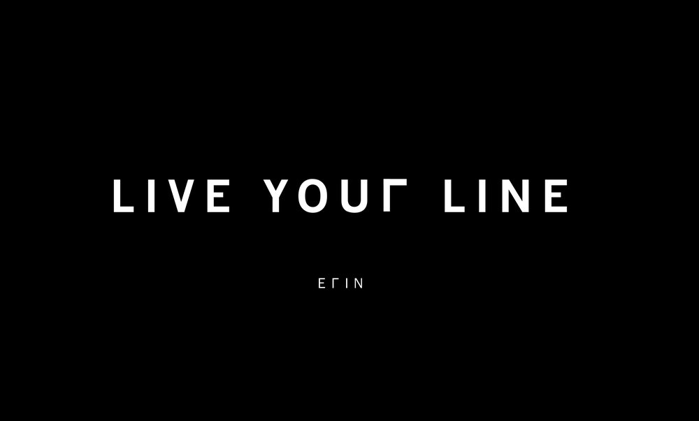LIVE YOUR LINE.jpg