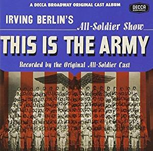 This Is The Army - Original All-Soldier Cast