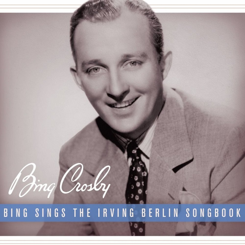 Bing Crosby - Bing Sings the Irving Berlin Songbook