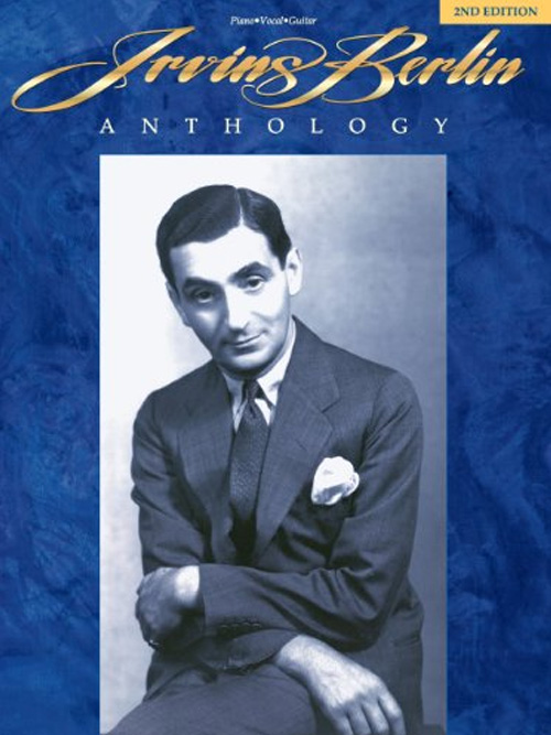 Irving Berlin Anthology – 2nd Edition