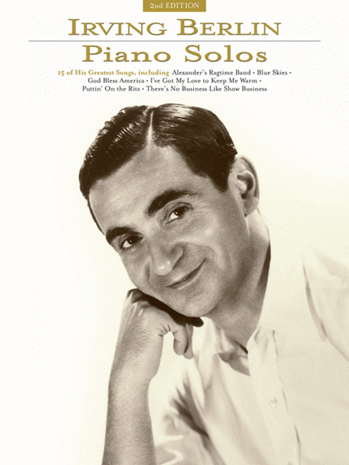 Irving Berlin Piano Solos - 2nd Edition