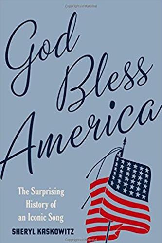 God Bless America -Sheryl Kaskowitz
