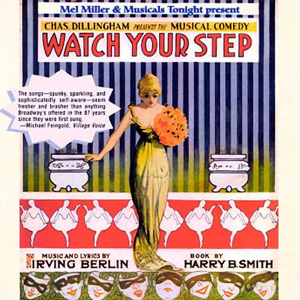 Irving-Berlin-Watch-Your-Step.jpg