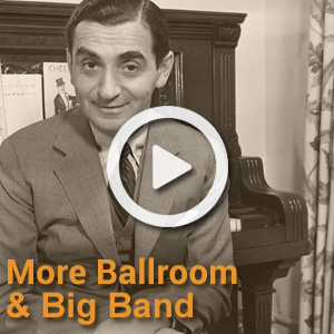 Even more toe-tapping ballroom and big band classics featuring Nat King Cole, Fred Astaire and many more.
