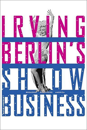 Irving Berlin's Show Business - David Leopold