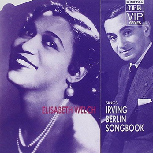 Elisabeth Welch Sings Irving Berlin Songbook