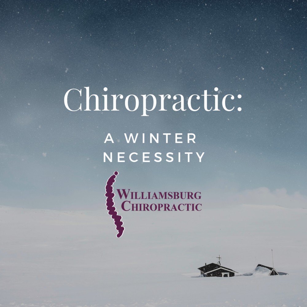 williamsburg-chiropractic-winter-necessity.png
