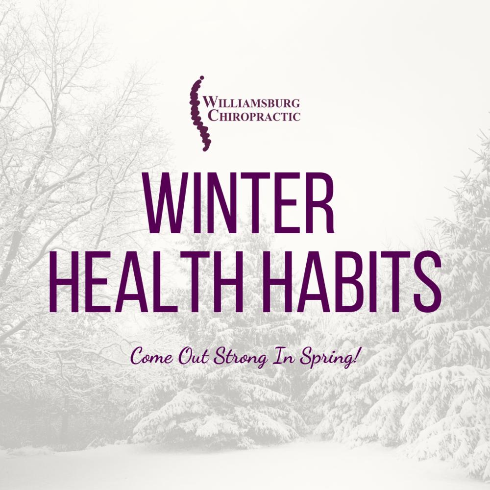 williamsburg-chiropractic-winter-health-habits.png
