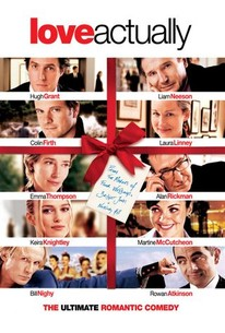 Love Actually - Oh sweet love!  This movie encompasses all sorts of love; the shitty cheating kind, young love, all sweet and innocent, new love, real love, old love, friendship love!  Love truly IS all around!