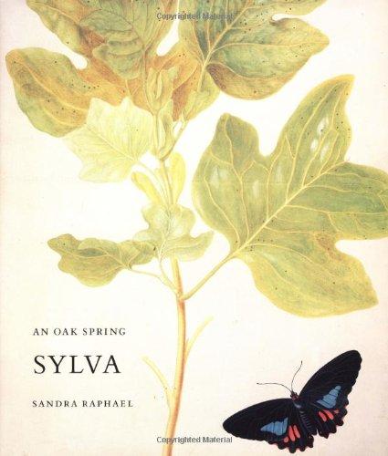 An Oak Spring Sylva, 1989