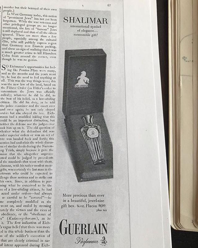 Just an old school Guerlain Shalimar ad in Hannah Arendt's reporting from the Eichmann trial