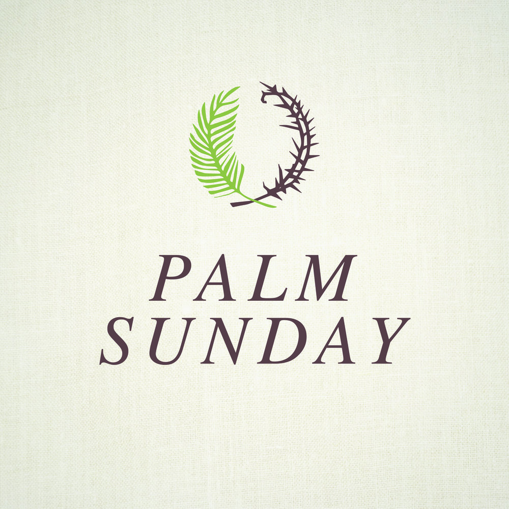 Palm Sunday | April 9, 2017