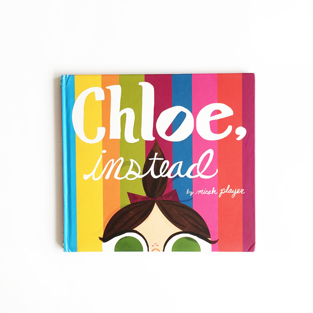 Chloe, Instead | Little Lit Book Series