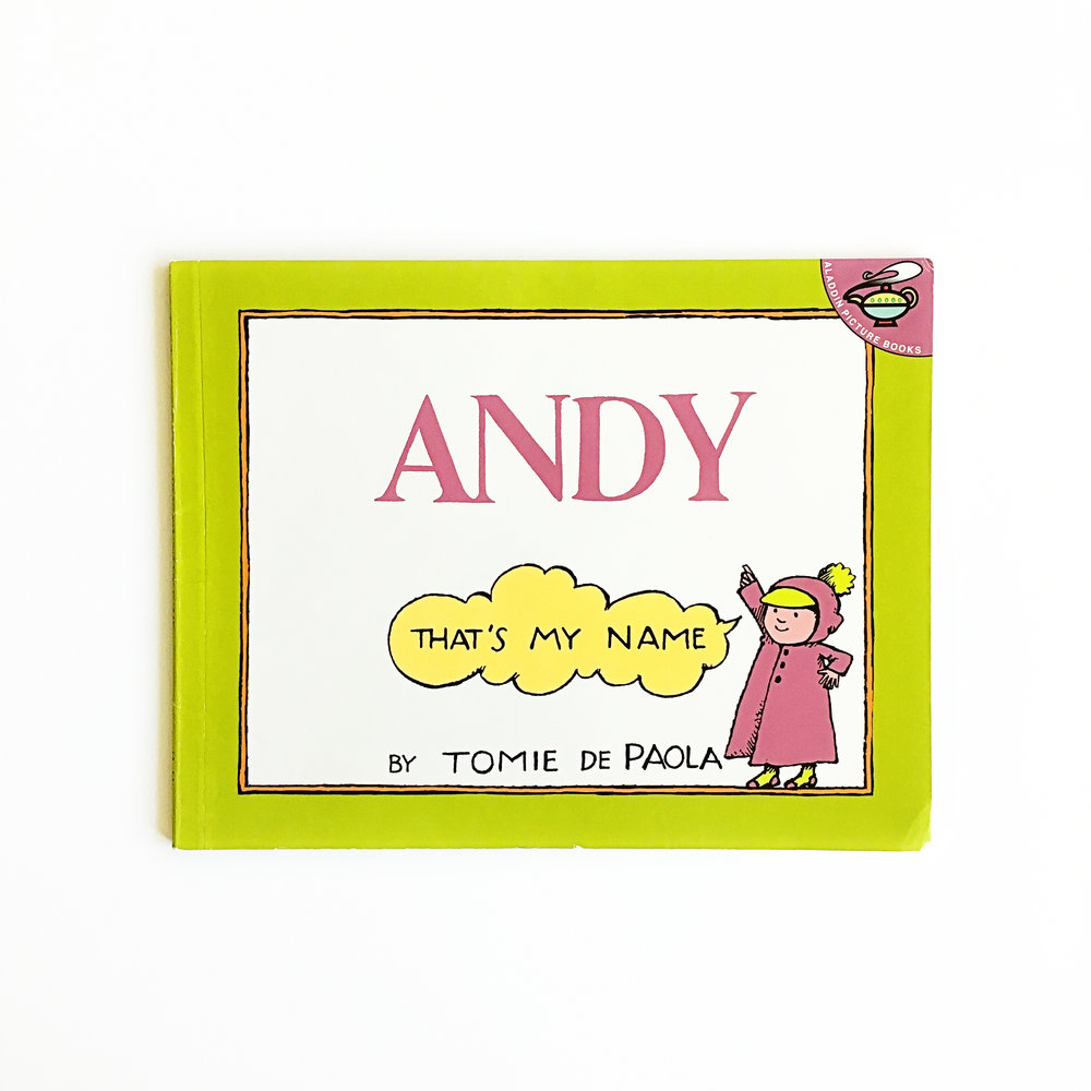 Andy: That's My Name | Little Lit Book Series