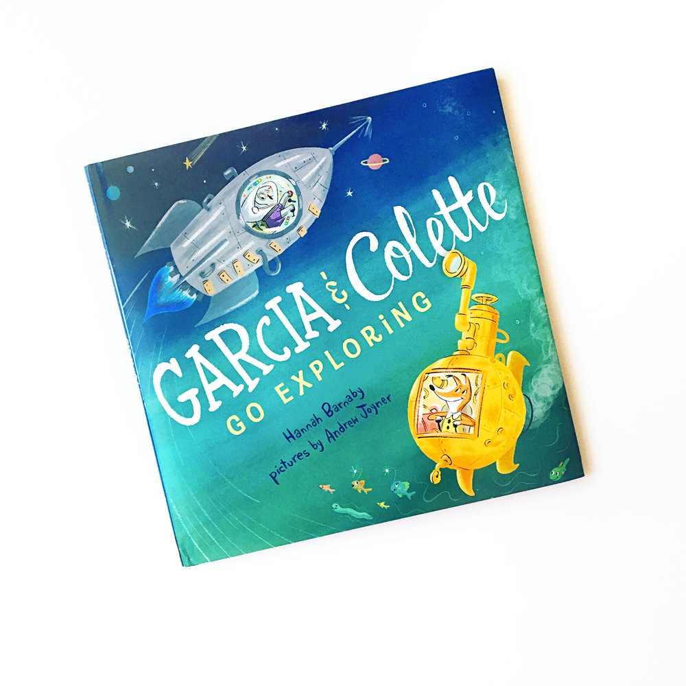 Garcia and Colette Go Exploring | Little Lit Book Series