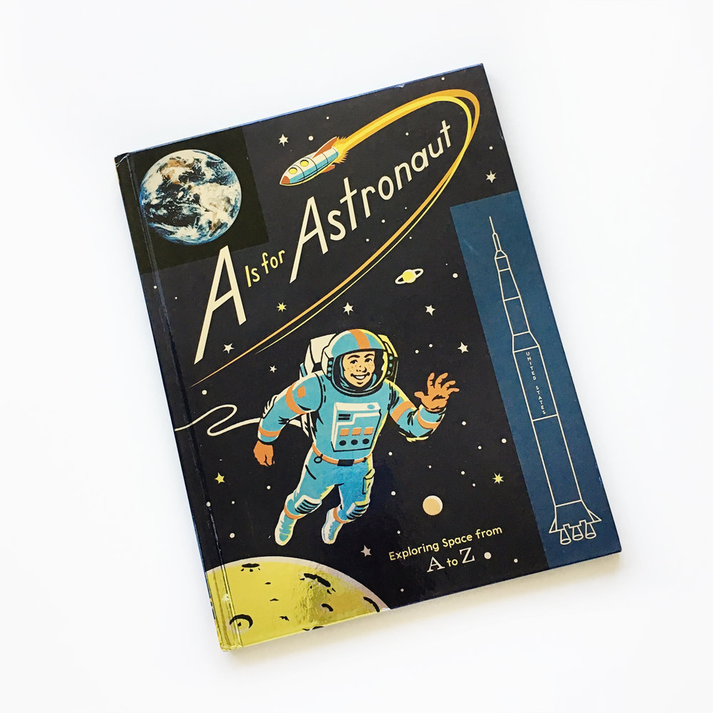 A Is for Astronaut: Exploring A to Z | Little Lit Book Series