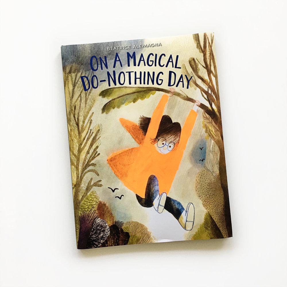 On a Magical Do-Nothing Day | Little Lit Book Series
