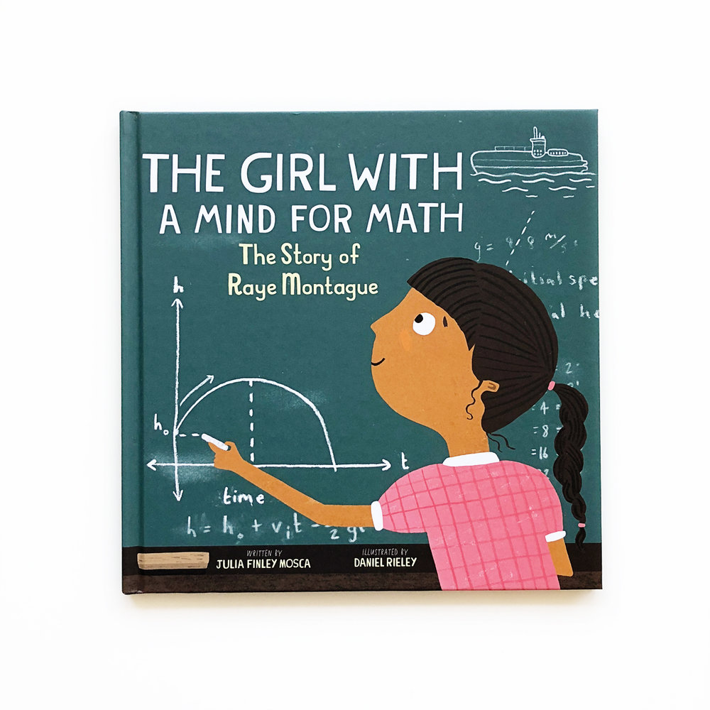 The Girl With a Mind for Math: The Story of Raye Montague | Little Lit Book Series