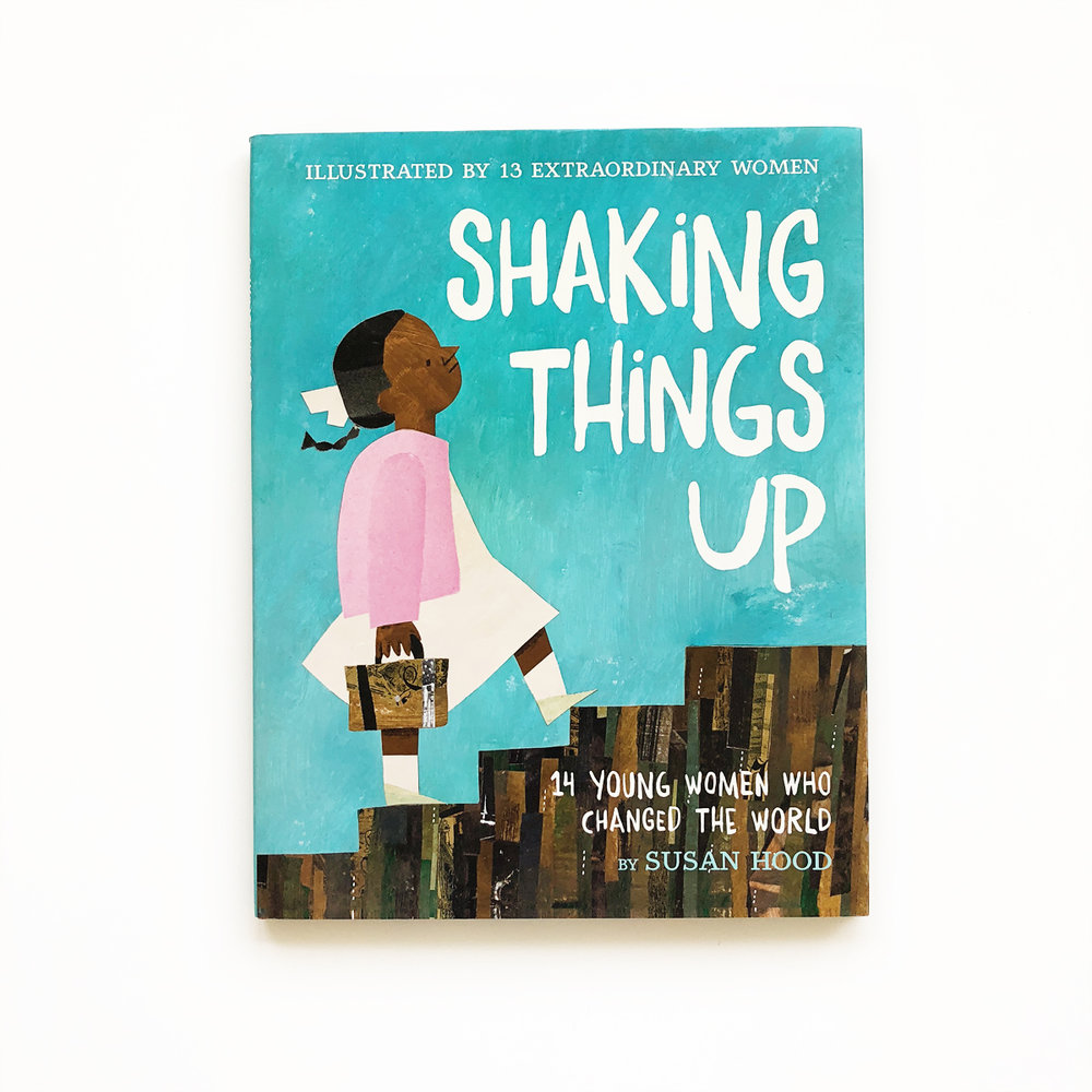 Shaking Things Up: 14 Young Women Who Changed the World | Little Lit Book Series