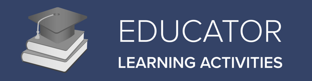 Educator Learning Activity
