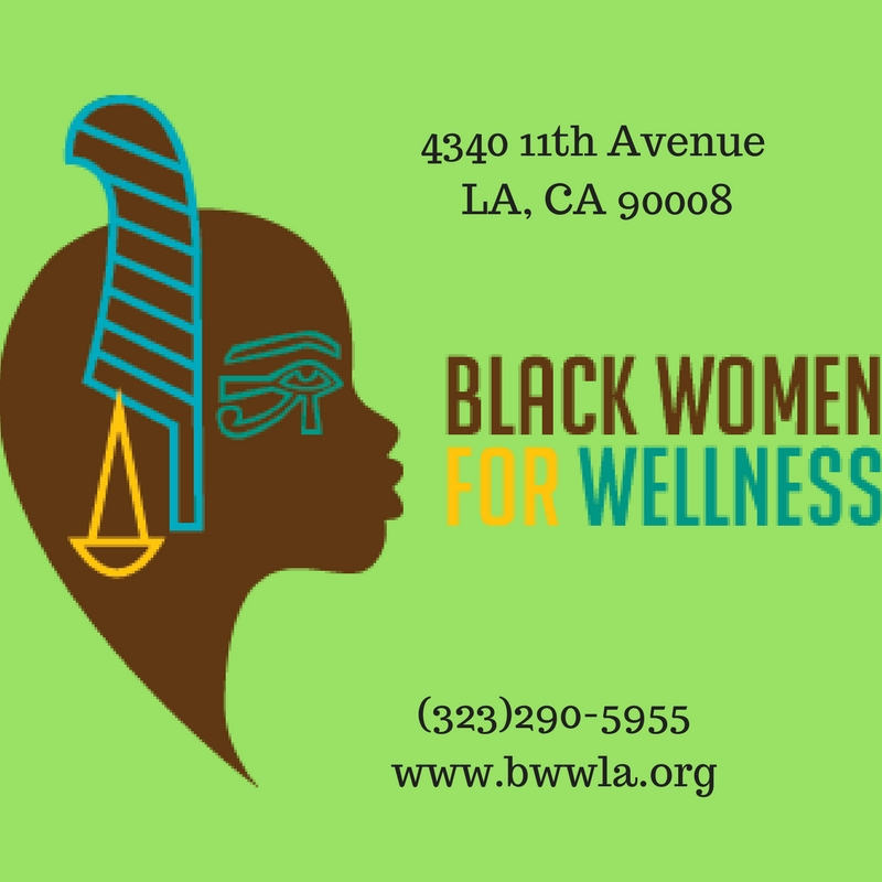 Black Women for Wellness is committed to the health and well being of Black women and girls through health education, empowerment, and advocacy. They are a non profit in Leimert Park in South LA with mostly free programs for the community that focus on mental health, spiritual health and physical health. Check out their website and join their email newsletter at:  www.bwwla.org  and follow them on   Instagram   @bwwla.