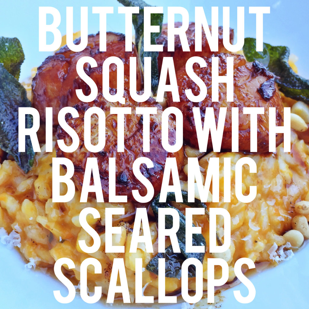 BUTTERNUT SQUASH RISOTTO WITH BALSAMIC SEARED SCALLOPS
