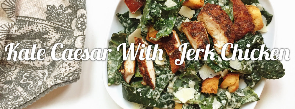 Kale Caesar Salad with Jerk Chicken
