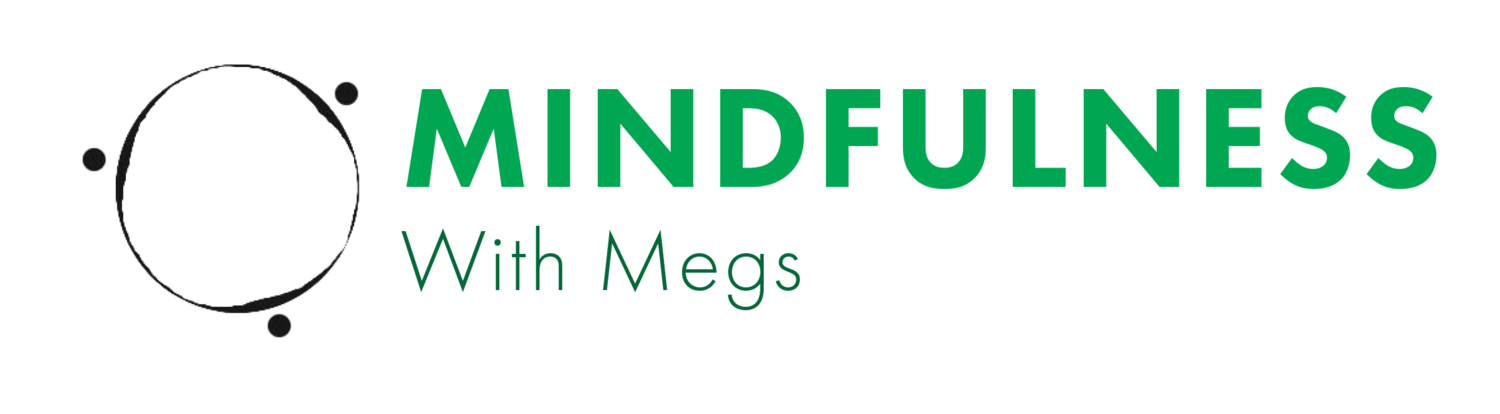 Mindfulness with Megs