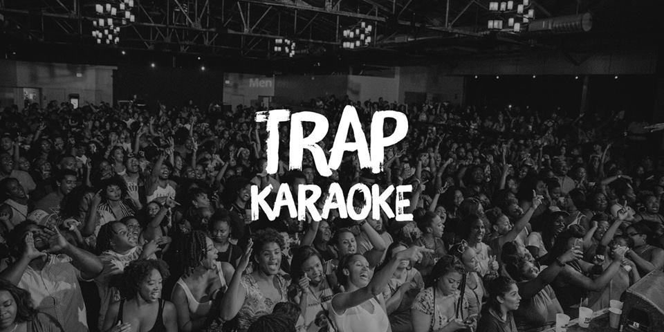 Trap Karaoke.jpg