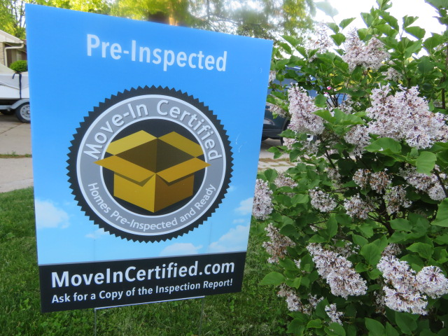 Move-In Certified Yard-Signs attract potential Buyers! - Sell your Home like a Pro!
